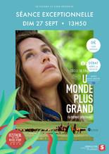 Festival du Film du Mieux Vivre : Un Monde plus Grand