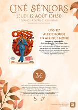 Ciné-Séniors : OSS 117 Alerte Rouge en Afrique Noire