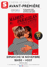 """Avant-première """"Madres Paralelas"""""""