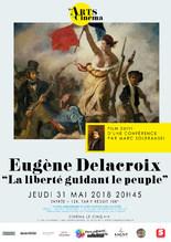 Les Arts au cinéma : Eugène Delacroix, La liberté guidant le peuple