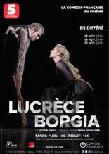 Lucrèce Borgia en différé de la Comédie-Française