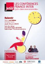 "Conférence France-Inter ""Ralentir"""