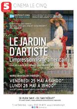 """Exposition au cinéma : """"Le jardin d'artiste - L'impressionisme américain"""""""